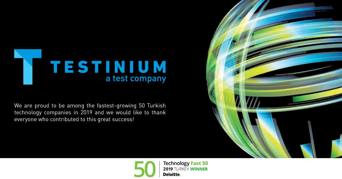 Testinium has earned its place in Deloitte Fast 50 Turkey!