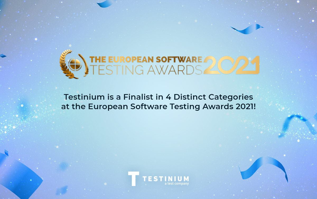 Testinium is a Finalist in Four Distinct Categories at European Software Testing Awards 2021!